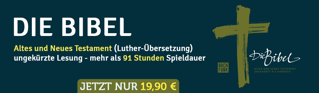 Luther: Die Bibel - Altes und Neues Testament
